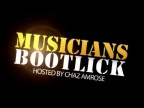 Riffster Productions - episodic video, Musicians Bootlick