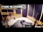 Riffster Productions - acoustic tracking